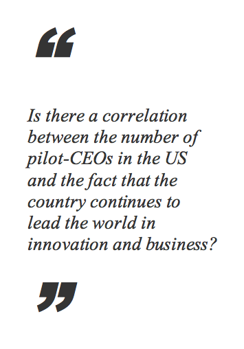 Quote on the possible correlation between the number of pilot-CEOs in the US and the country's leadership in innovation and business/