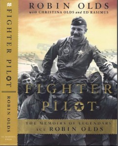 The memoirs of legendary ace Robin Olds